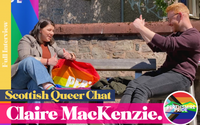 Queer Chat with Perthshire Pride's Claire MacKenzie in Scotland's Fair City | Full Interview | Ep03